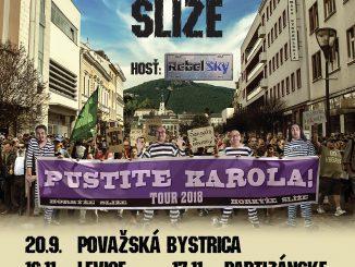 Horkýže Slíže vyrážajú na jesennú časť Pustite Karola tour 2018!