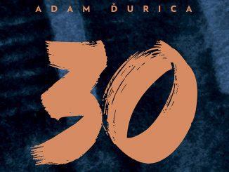 Adam Ďurica vydal dlho očakávaný album 30, ktorý je pre mnohých prekvapením.