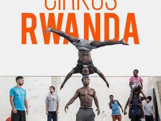 Cirkus Rwanda mieri do slovenských kín, ukazuje náraz európskej aafrickej kultúry.