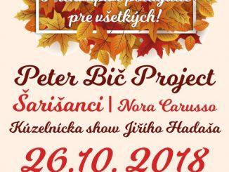 Prekvapivé podujatie pre všetkých vPiešťanoch roztancujú Peter Bič Project, Nora Carusso čiŠarišanci apríde aj kúzelník!