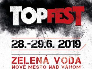 Festival TOPFEST 2019 štartuje predaj vstupeniek, stretneme sa na Zelenej vode vNovom Meste nad Váhom!