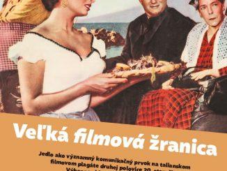Taliansky kultúrny inštitút pripravil Veľkú filmovú žranicu – výstavu filmových plagátov, ktorých spoločným menovateľom je jedlo a talianska kuchyňa.