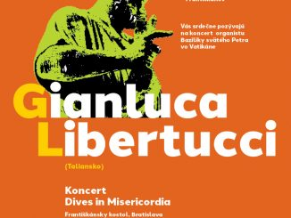 VBratislave zahrá po prvý raz organista pápeža Františka,Gianluca Libertucci z Vatikánu.