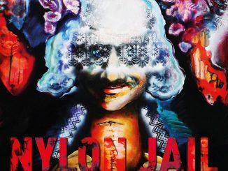 Nylon Jail potvrzují návrat albem Irreversible Changes.