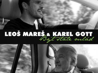 Leoš Mareš a Karel Gott spoločne vo videoklipe knovému poňatiu legendárneho hitu Být stále mlád!