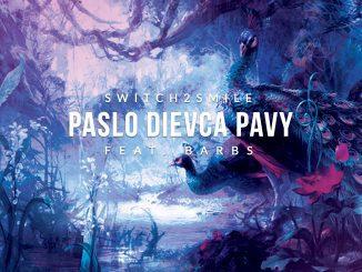 Switch2smile prichádza s novým hitom – Paslo dievca pavy.