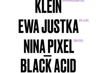 Klein, Ewa Justka, Nina Pixel: večer súčasnej elektroniky v A4.
