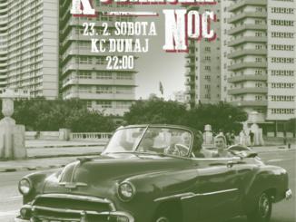 Kubánska noc: 23. februára v KC Dunaj!