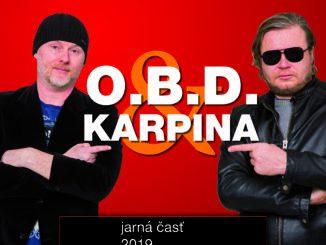 O.B.D. aKarpina idú spolu na turné!