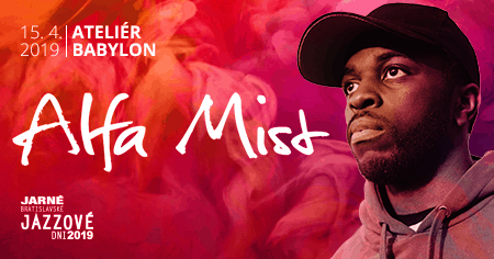 Alfa Mist – senzácia súčasnej jazzovej scény – vapríli vBratislave.