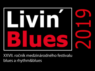 Livin´Blues 2019 - XXVII. ročník festivalu blues a rhythm´ n´blues.