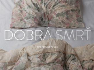 Dlho očakávaný film DOBRÁ SMRŤ uvidia na Slovensku ako prví diváci festivalov Febiofest a 4 živly.