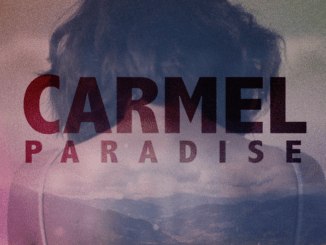 Carmel Paradise vydáva live verziu svojho najväčšieho hitu TURN ME ON,ktorý pred troma rokmi odštartoval jej sólovú kariéru.