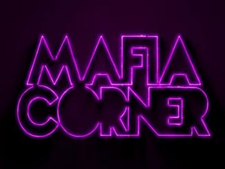 Mafia Corner - Budeš Moja.