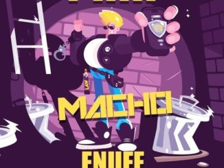 Dj Fixx x Macho – Enuff