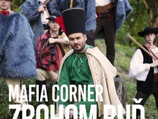 ZBOHOM BUĎ od MAFIA CORNER!