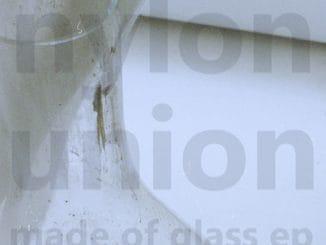 Skupine Nylon Union vychádza Made of Glass EP v špeciálnej limitovanej edícii.