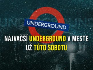 Už túto sobotu sa uskutoční párty, ktorá sa na underground hrať nebude.