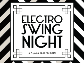 Electro Swing Night: 5. júla v KC Dunaj!