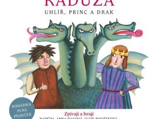 Pesničkárka Radůza vydáva audioknihu shudobnou rozprávkou Uhlíř, princ adrak.
