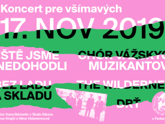 Koncert pre všímavých 17.11. v Umelke a vo Fuge.