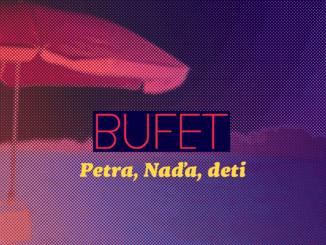 Bufet prichádza snovým albumom plným pozitívneho nadhľadu.