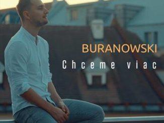 BuranoWski vydáva nový singel Chceme viac.