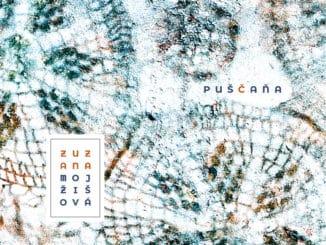 Ľudové piesne si zaslúžia prežiť. Zuzana Mojžišová po dlhej pauze vydala nový album Puščaňa.