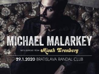 Hosťom na turné Michaela Malarkeyho bude nová hviezda, Micah Erenberg.