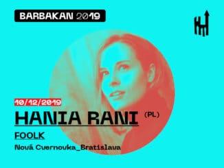 Barbakan vyvrchlí 10. decembra koncertom Hanie Rani v Novej Cvernovke.