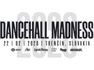 Dancehall Madness 2020 má známy dátum a mená účinkujúcich!