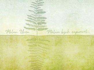 Debutové album písničkáře Milana Urzy navazuje na tradici českého folku.