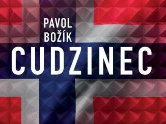 Na pulty kníhkupectiev mieri knižný debut Pavla Božíka – CUDZINEC.