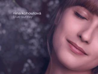 Nina Kohoutová – Blue Sunray