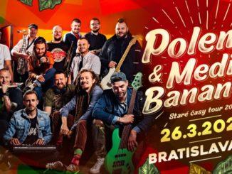 Polemic a Medial Banana vyrážajú v marci na spoločné turné. 'Staré časy Tour' uvidíte v Košiciach, Trenčíne aj v Bratislave.