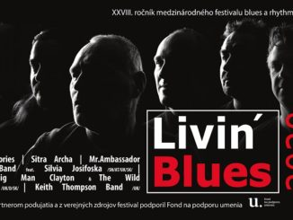 LIVIN'BLUES 2020: XXVIII. ročník festivalu blues a rhythm'n'blues.