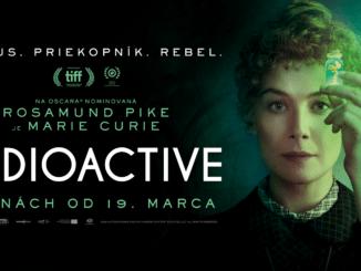 RADIOACTIVE: Snímka o žene, ktorá navždy zmenila tvár vedy v kináchod 19. marca.Marie Curie: Priekopník. Génius. Rebel.
