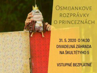 Bratislavské bábkové divadlo už 31.5.2020 otvorí znovu svoju záhradu - oslávme MDD - Osmijankove rozprávky o princeznách.