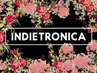 Indietronica: 4. júla v KC Dunaj!