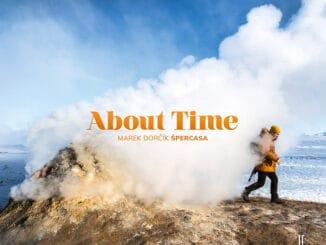 """Nový album Mareka Dorčíka """"About Time"""" vychádza ako environmentálna správa ostave našej planéty."""