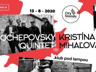 Jazzové leto vpodaní festivalu CITY SOUNDS pokračuje koncertnou lahôdkou - Ochepovsky Quintet. Ako exkluzívny slovenský hosť sa predstaví talentovaná Kristína Mihaľová.