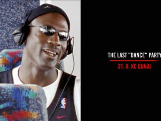 "The Last ""Dance"" Party: 31. augusta v KC Dunaj!"