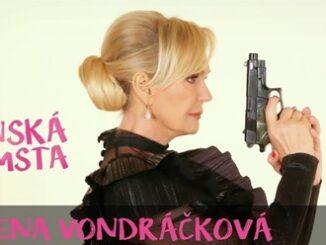 Helena Vondráčková natočila klip k titulnej piesni pripravovanej českej komédie Ženská pomsta.