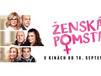Do kín prichádza nová česká komédia Ženská pomsta. Vtipný manuál pre ženy, ako potrestať neverných partnerov.