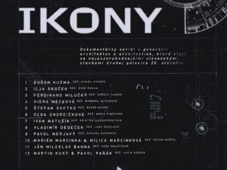 Vznikol dokumentárny seriál ovýznamných architektoch aarchitektkách druhej polovice 20. storočia na Slovensku, IKONY odvysiela Dvojka RTVS.