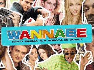 Wannabe: 5. septembra v KC Dunaj!