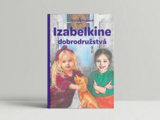 Kniha Izabelkine dobrodružstvá pomáha dvakrát – malým čitateľom ičitateľkám, aj nevidiacim deťom.