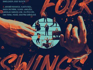 30. októbra vychádza album Folk Swings, ktorý je výsledkom jedinečného projektu kapely B-Side Band, producenta Josefa Buchty s legendami českej folkovej scény a popovými osobnosťami.