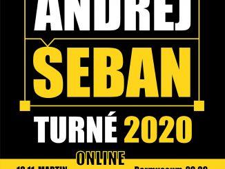 Andrej Šeban PRIAMY PRENOS - TURNÉ 2020.