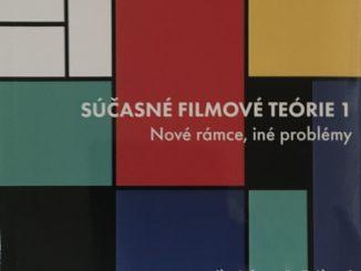 Nová slovenská publikácia skúma rámce súčasných filmových teórií.